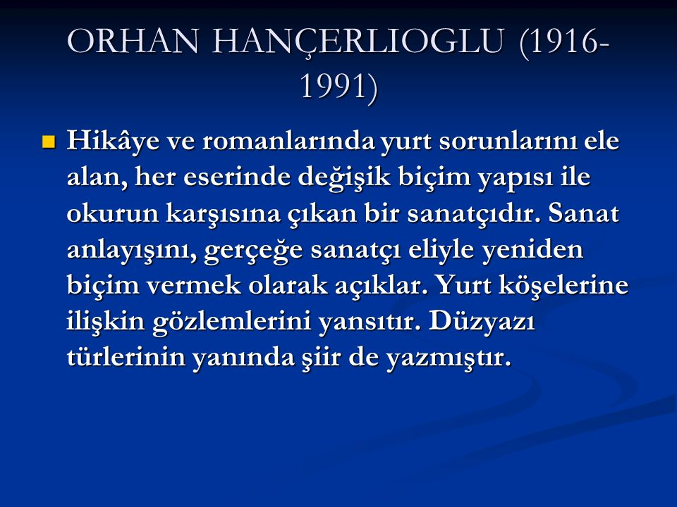 ORHAN HANÇERLIOGLU (1916-1991)