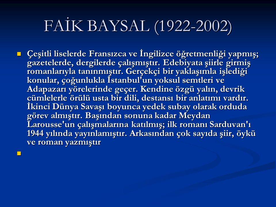 FAİK BAYSAL (1922-2002)
