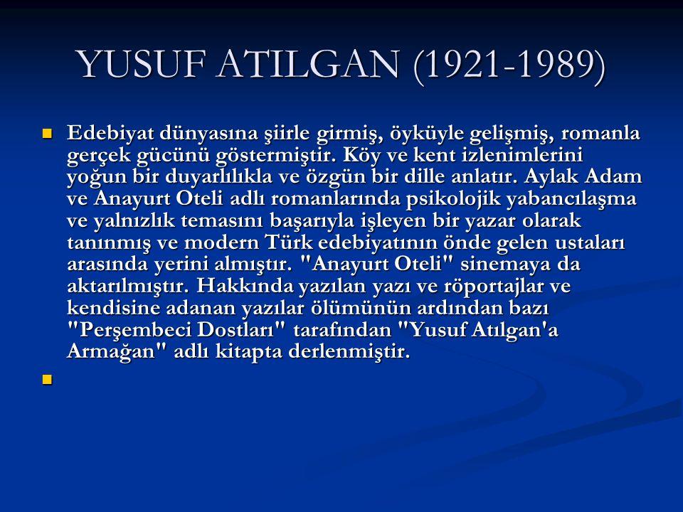 YUSUF ATILGAN (1921-1989)