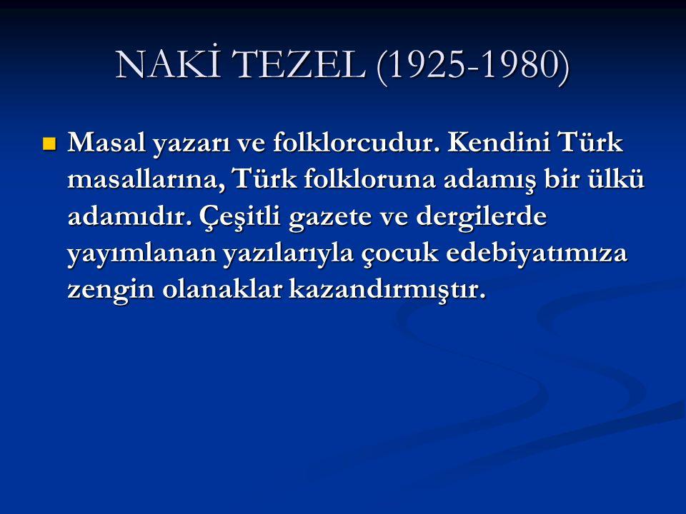 NAKİ TEZEL (1925-1980)