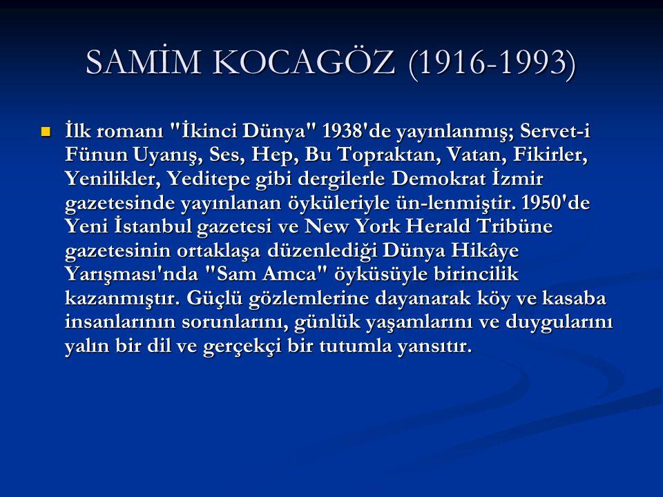 SAMİM KOCAGÖZ (1916-1993)