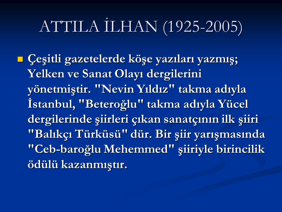 ATTILA İLHAN (1925-2005)