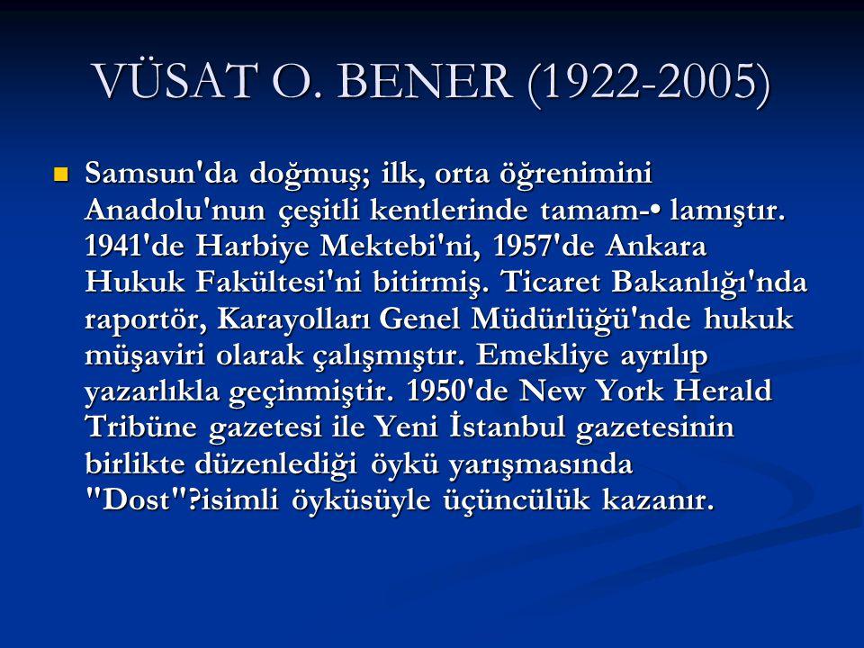 VÜSAT O. BENER (1922-2005)