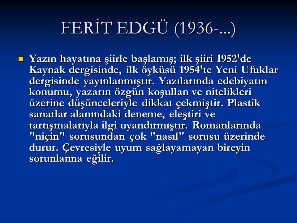 FERİT EDGÜ (1936-...)