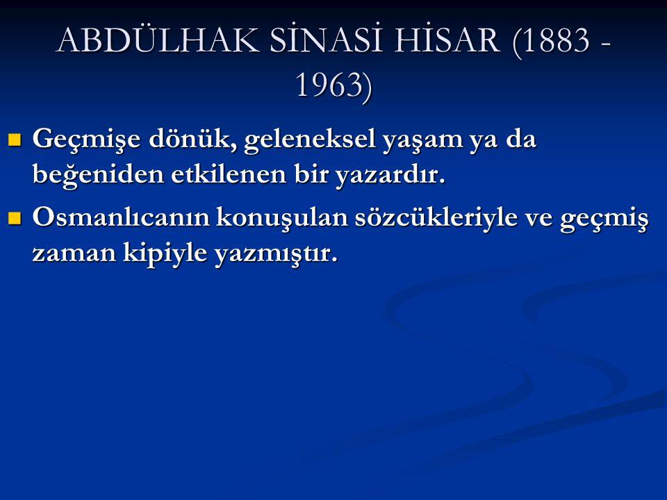 ABDÜLHAK SİNASİ HİSAR (1883 - 1963)