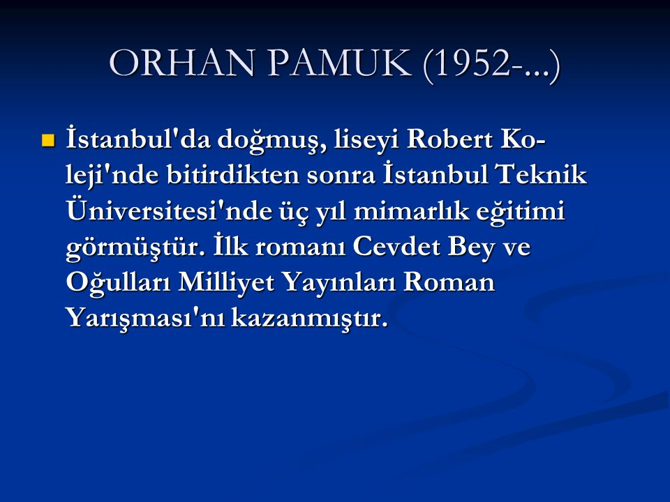 ORHAN PAMUK (1952-...)