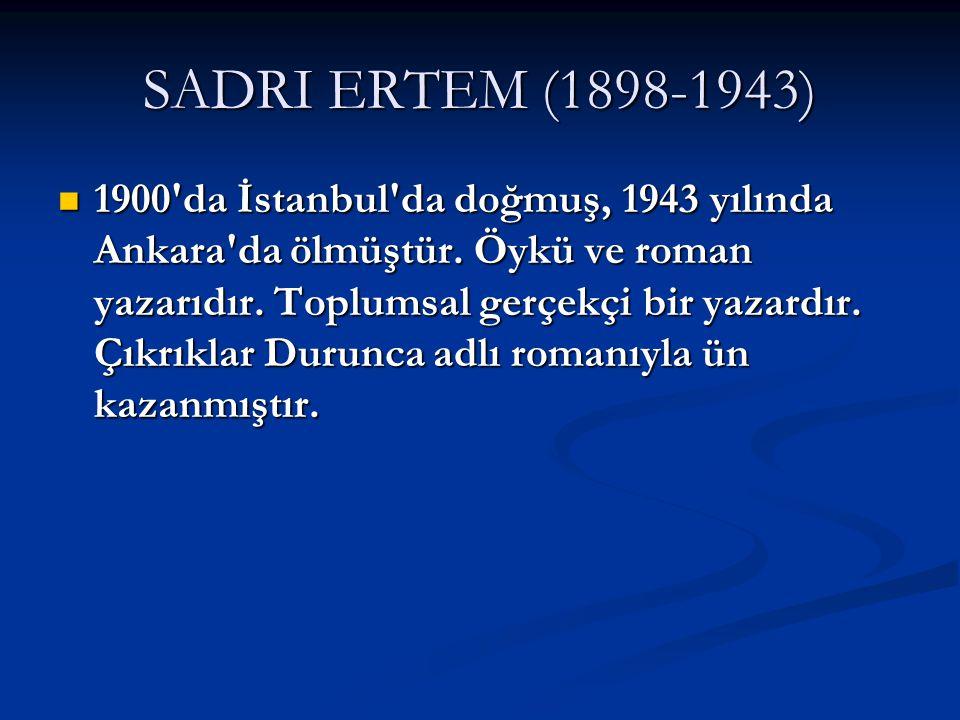 SADRI ERTEM (1898-1943)