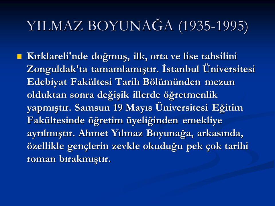 YILMAZ BOYUNAĞA (1935-1995)