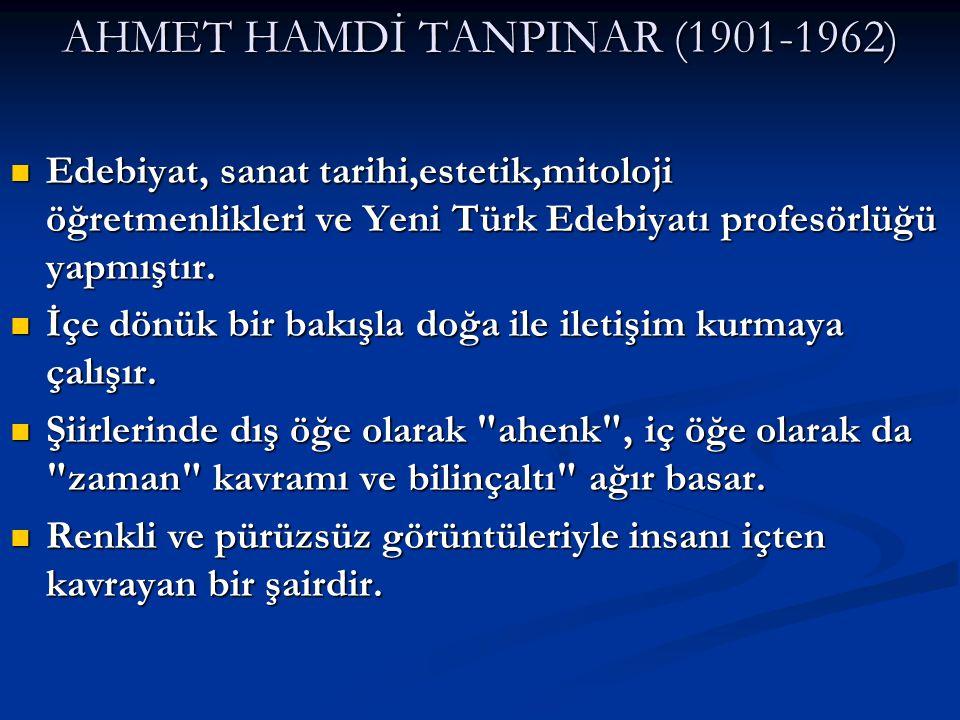 AHMET HAMDİ TANPINAR (1901-1962)