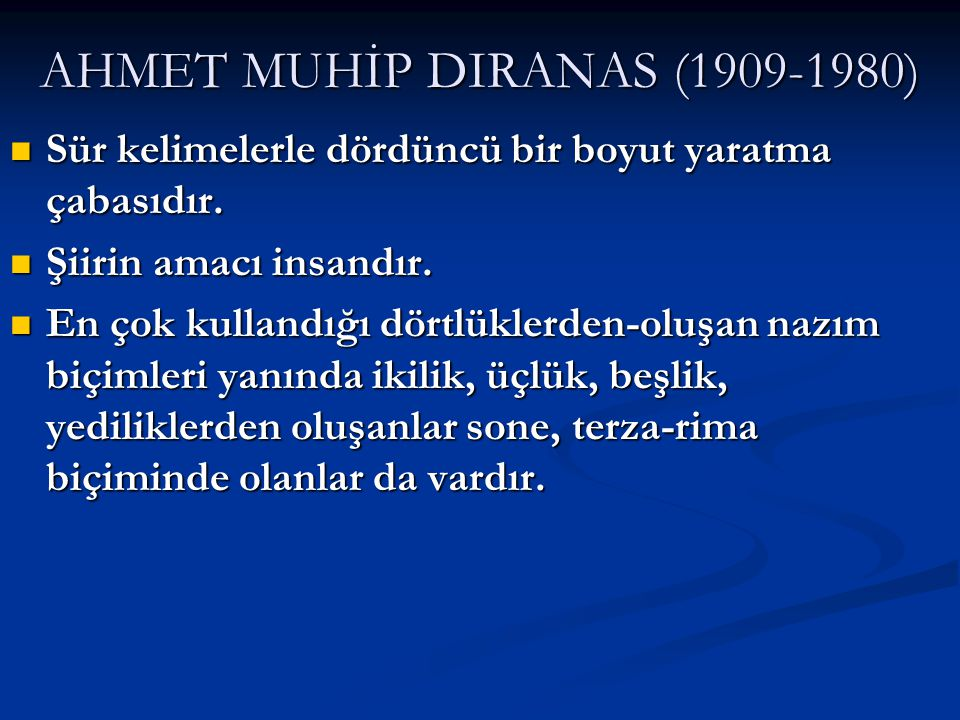 AHMET MUHİP DIRANAS (1909-1980)