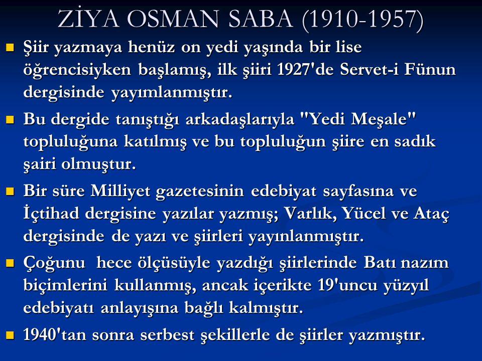 ZİYA OSMAN SABA (1910-1957)
