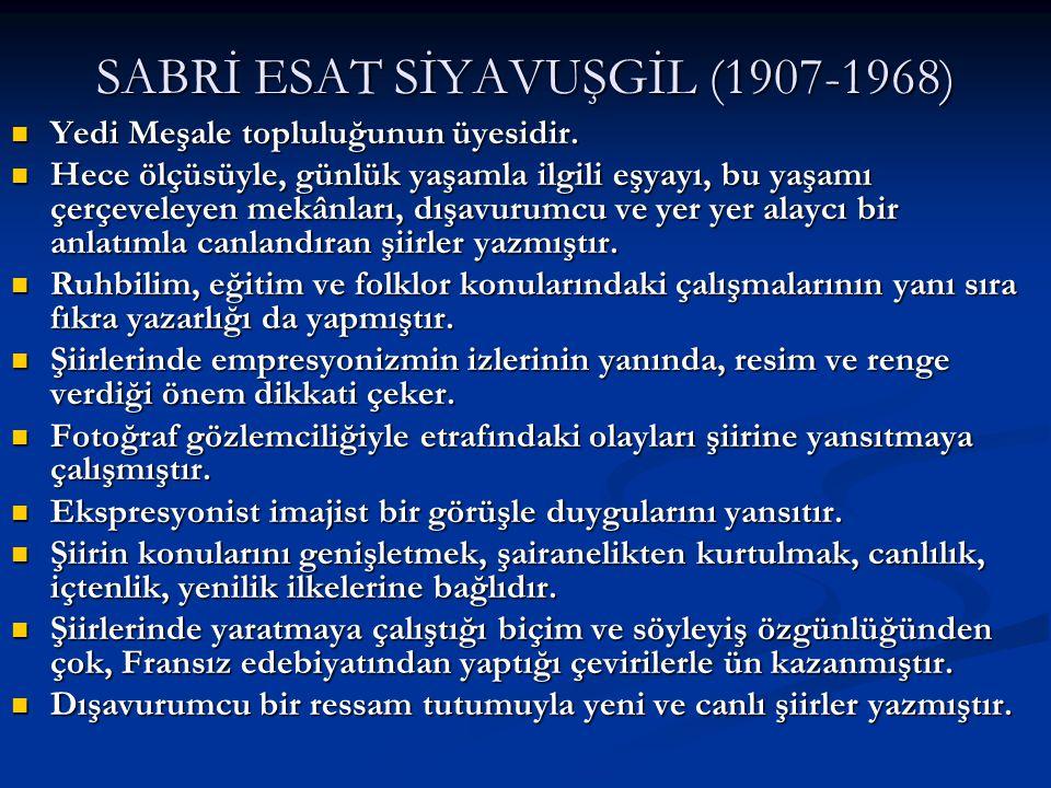 SABRİ ESAT SİYAVUŞGİL (1907-1968)