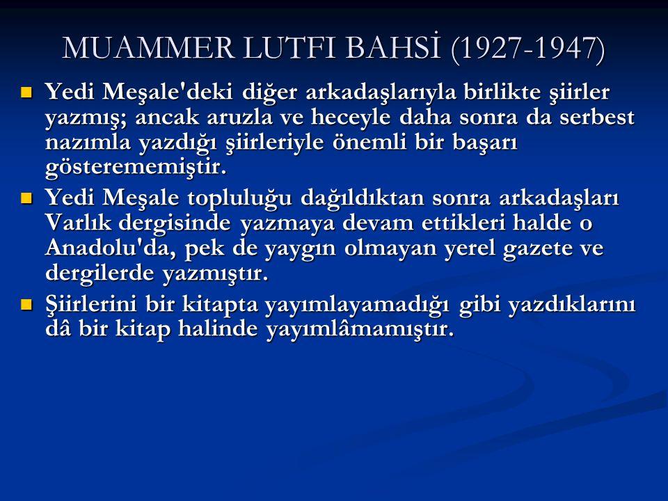 MUAMMER LUTFI BAHSİ (1927-1947)