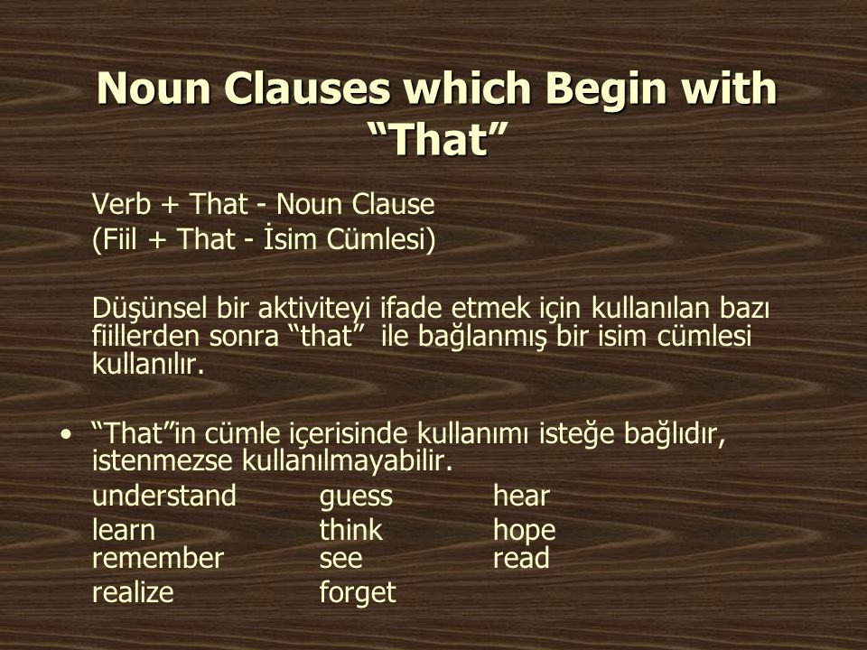 Noun Clauses which Begin with That