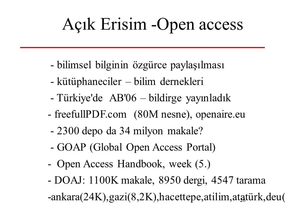 Açık Erisim -Open access