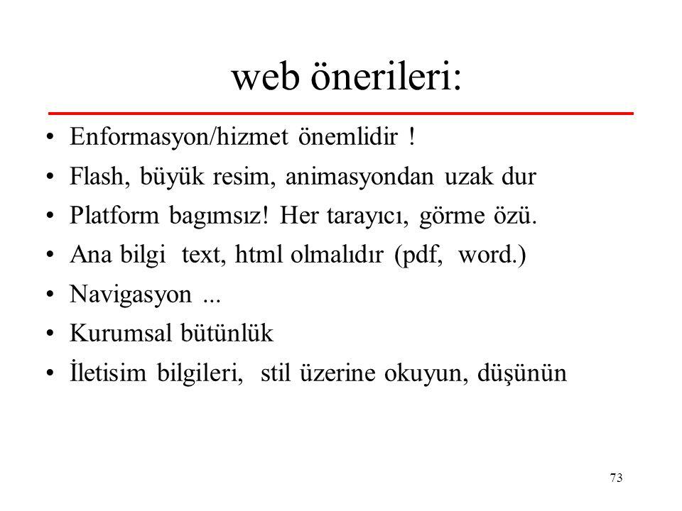 web önerileri: Enformasyon/hizmet önemlidir !