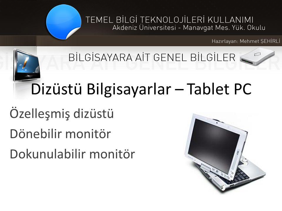 Dizüstü Bilgisayarlar – Tablet PC
