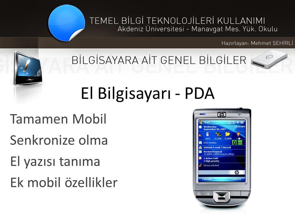 Tamamen Mobil Senkronize olma El yazısı tanıma Ek mobil özellikler