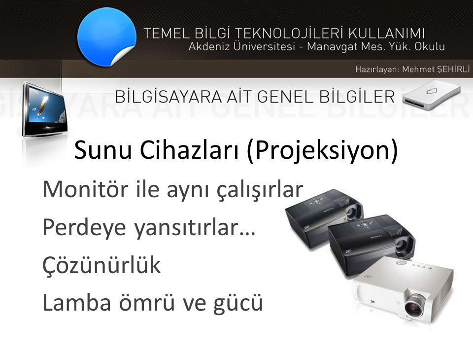 Sunu Cihazları (Projeksiyon)