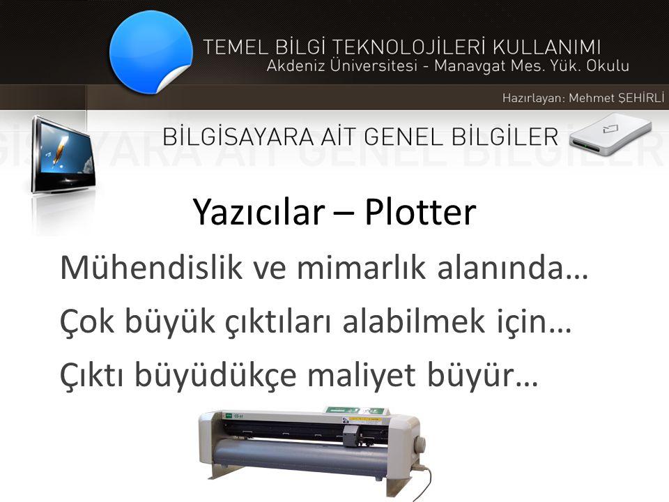 Yazıcılar – Plotter Mühendislik ve mimarlık alanında…