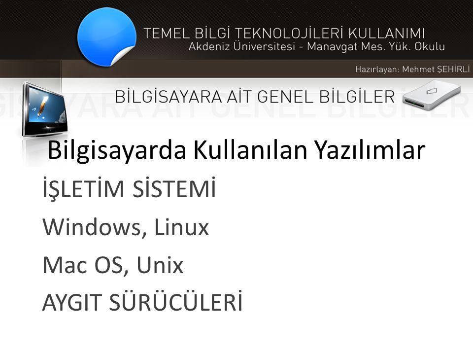 Bilgisayarda Kullanılan Yazılımlar