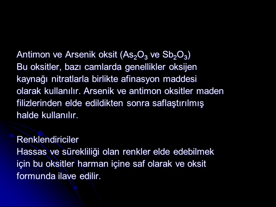 Antimon ve Arsenik oksit (As2O3 ve Sb2O3)