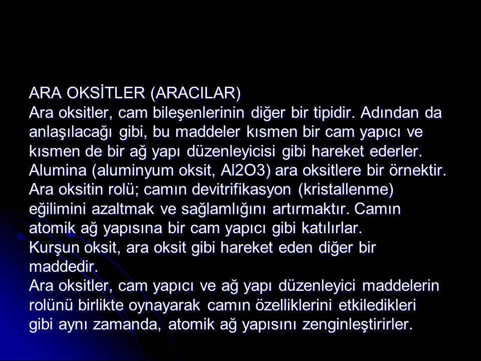 ARA OKSİTLER (ARACILAR)