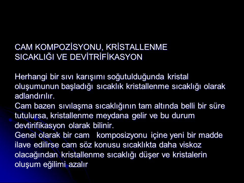 CAM KOMPOZİSYONU, KRİSTALLENME