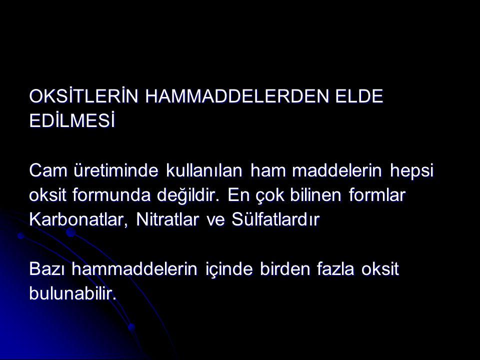 OKSİTLERİN HAMMADDELERDEN ELDE