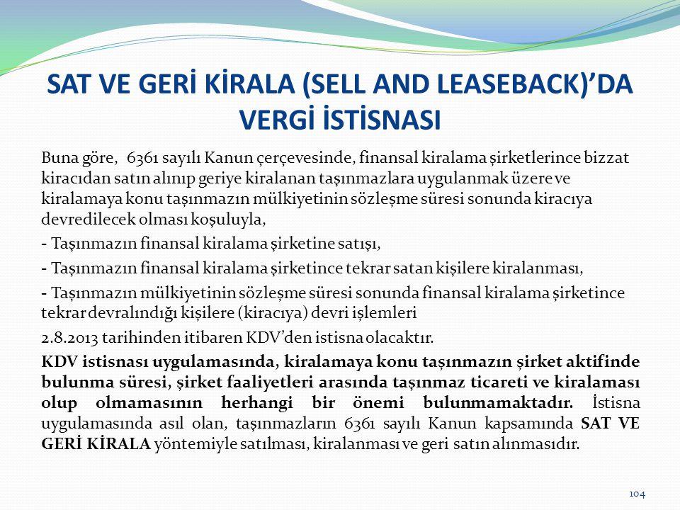 SAT VE GERİ KİRALA (SELL AND LEASEBACK)'DA VERGİ İSTİSNASI
