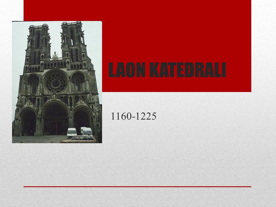 Laon katedrali 1160-1225