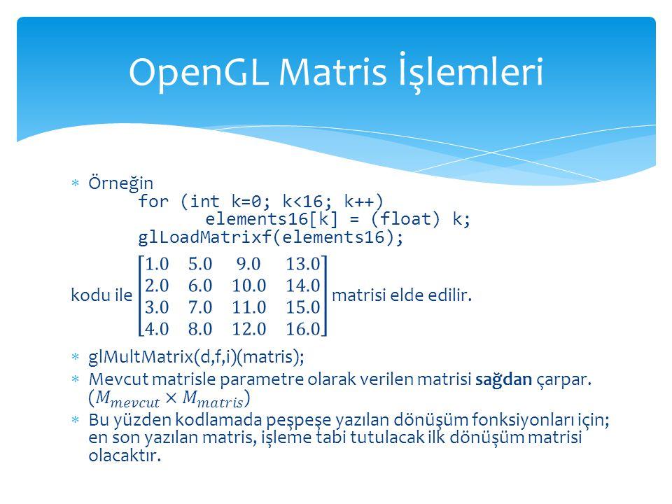 OpenGL Matris İşlemleri