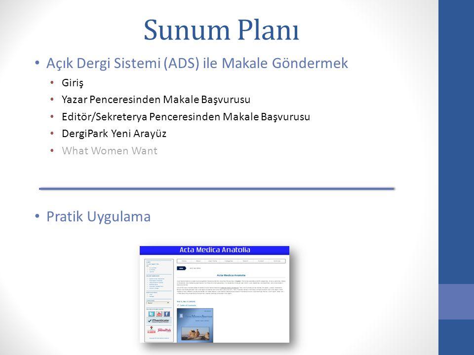 Sunum Planı Açık Dergi Sistemi (ADS) ile Makale Göndermek