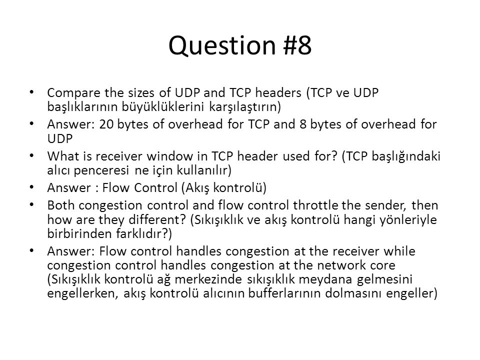 Question #8 Compare the sizes of UDP and TCP headers (TCP ve UDP başlıklarının büyüklüklerini karşılaştırın)