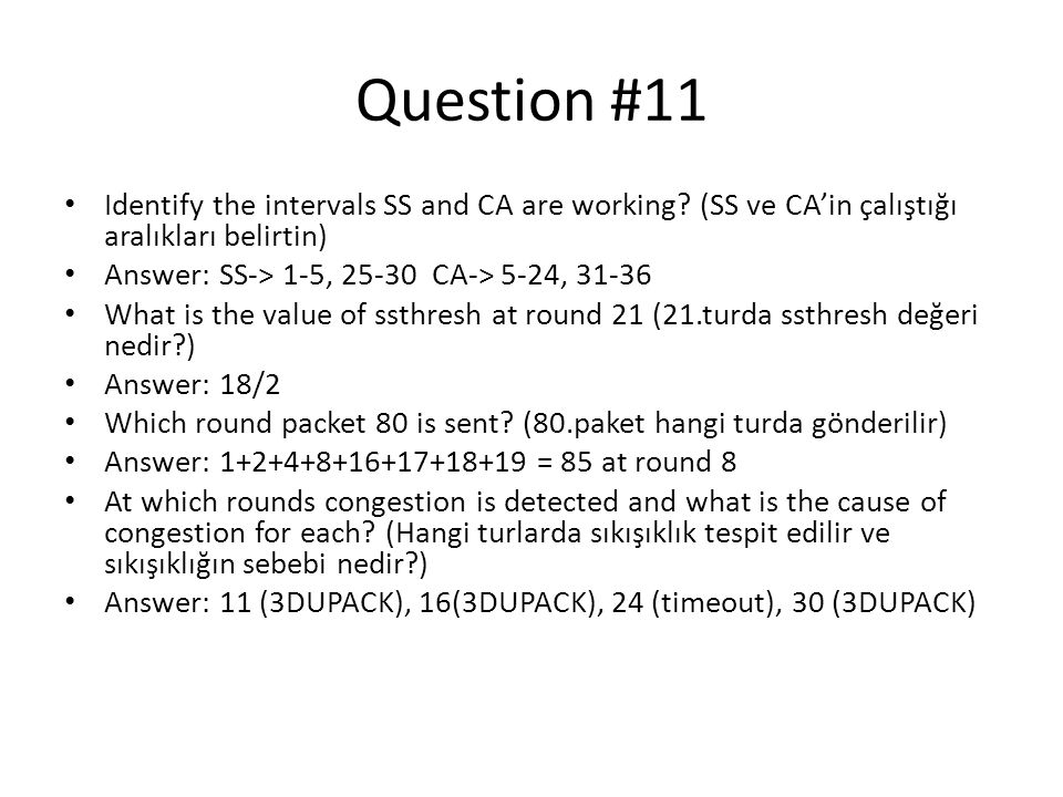 Question #11 Identify the intervals SS and CA are working (SS ve CA'in çalıştığı aralıkları belirtin)