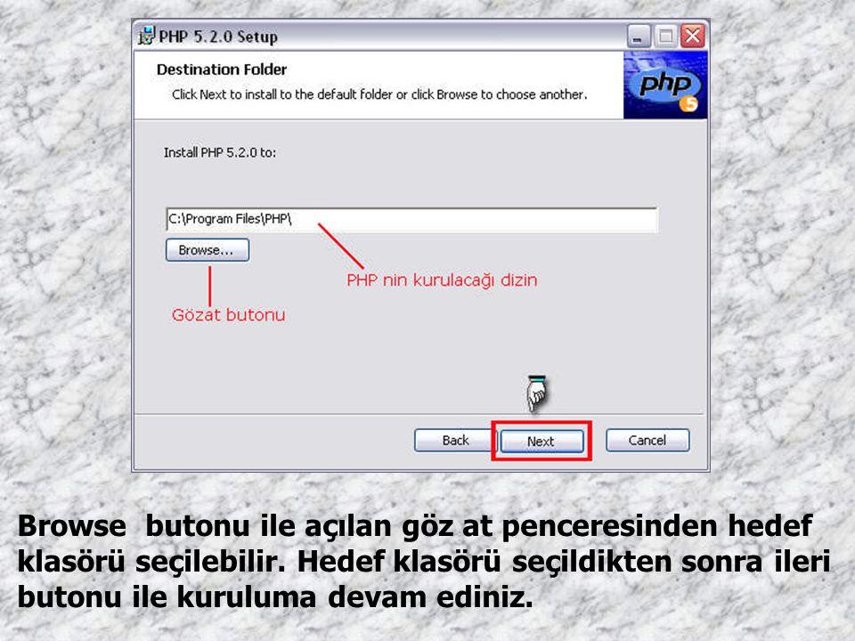 Browse butonu ile açılan göz at penceresinden hedef klasörü seçilebilir.