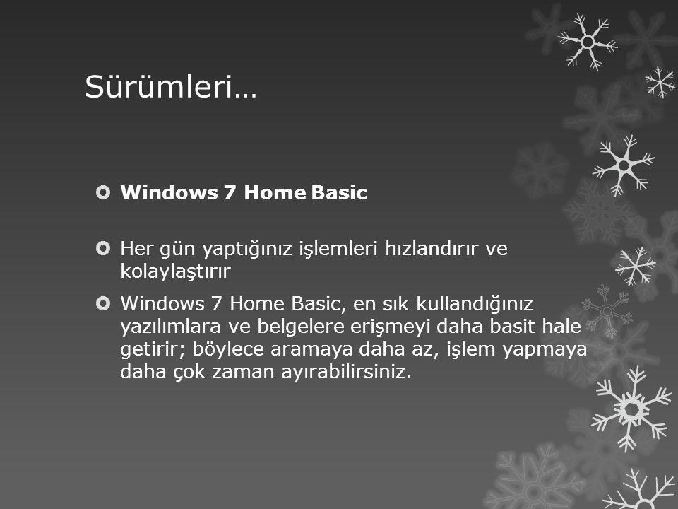 Sürümleri… Windows 7 Home Basic