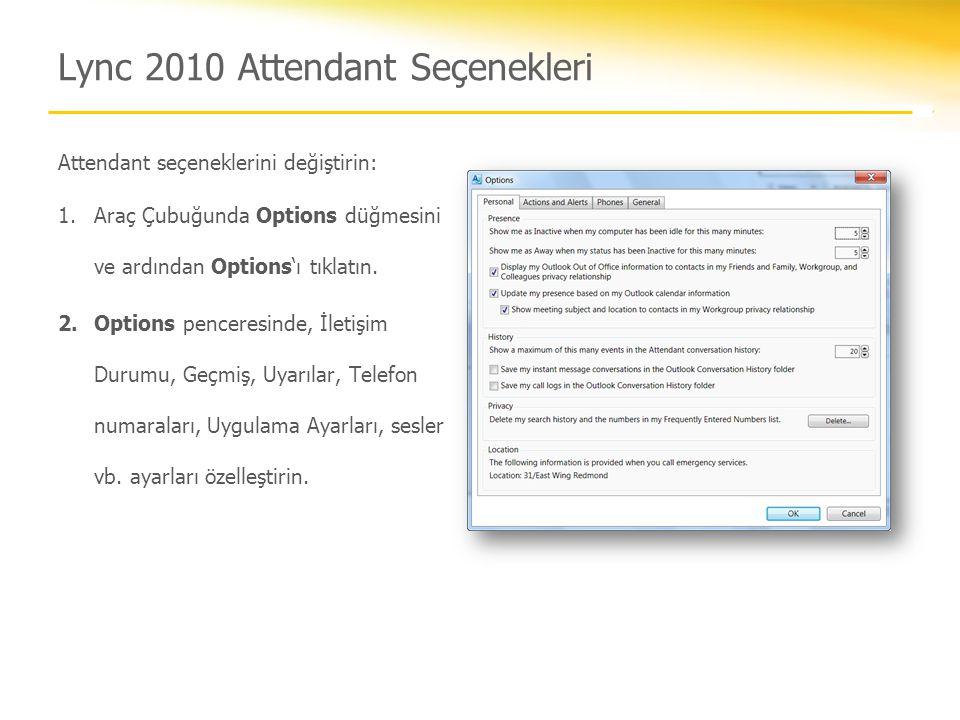 Lync 2010 Attendant Seçenekleri