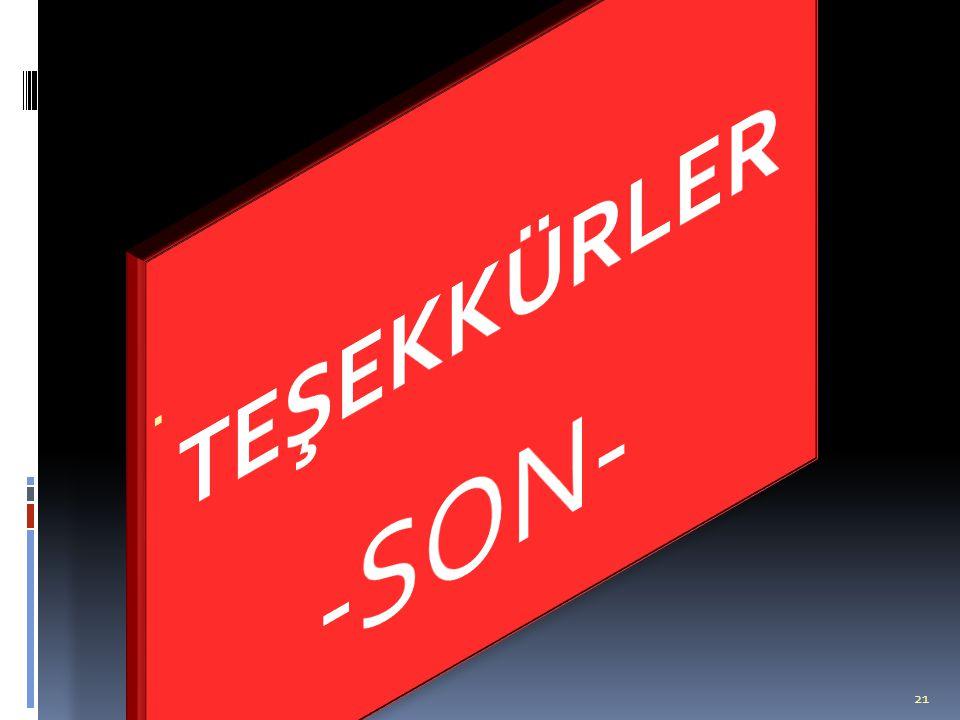 TEŞEKKÜRLER -SON-