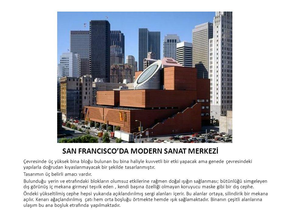 SAN FRANCISCO'DA MODERN SANAT MERKEZİ