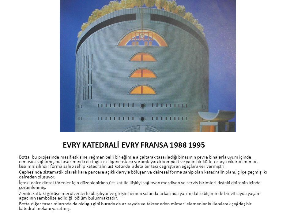 EVRY KATEDRALİ EVRY FRANSA 1988 1995
