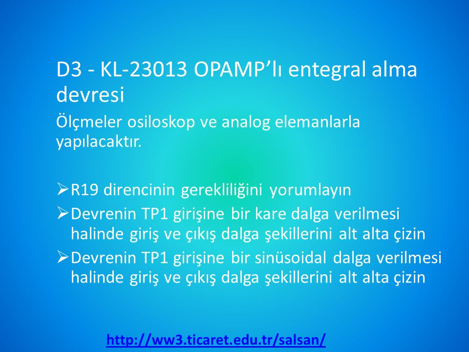 D3 - KL-23013 OPAMP'lı entegral alma devresi
