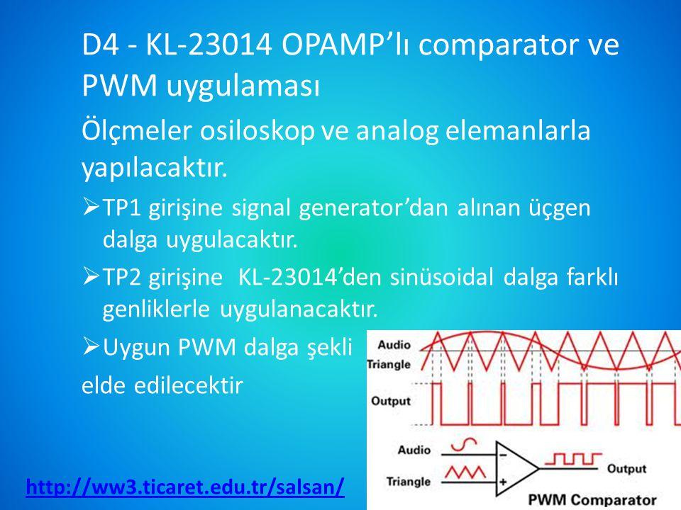 D4 - KL-23014 OPAMP'lı comparator ve PWM uygulaması