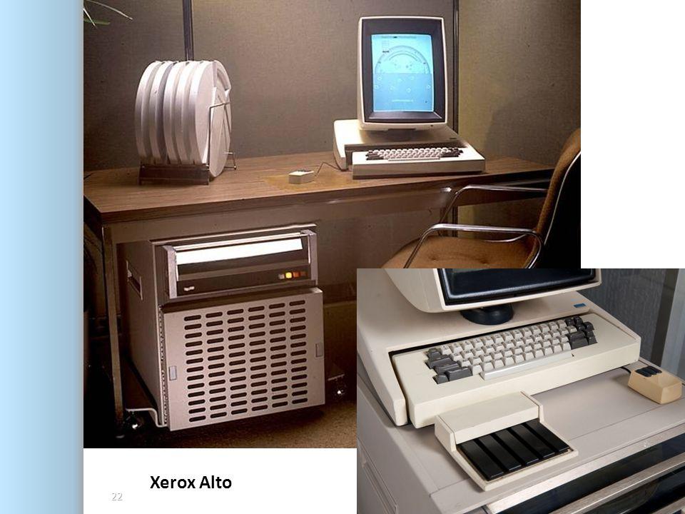 Xerox Alto 09 Kasım 2013 Cumartesi