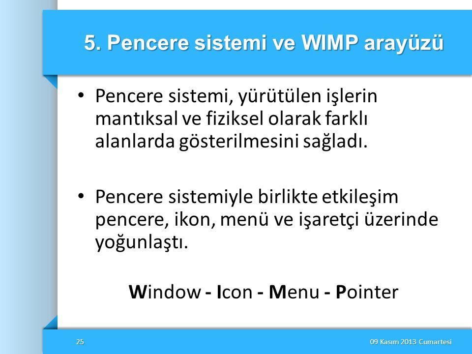 5. Pencere sistemi ve WIMP arayüzü