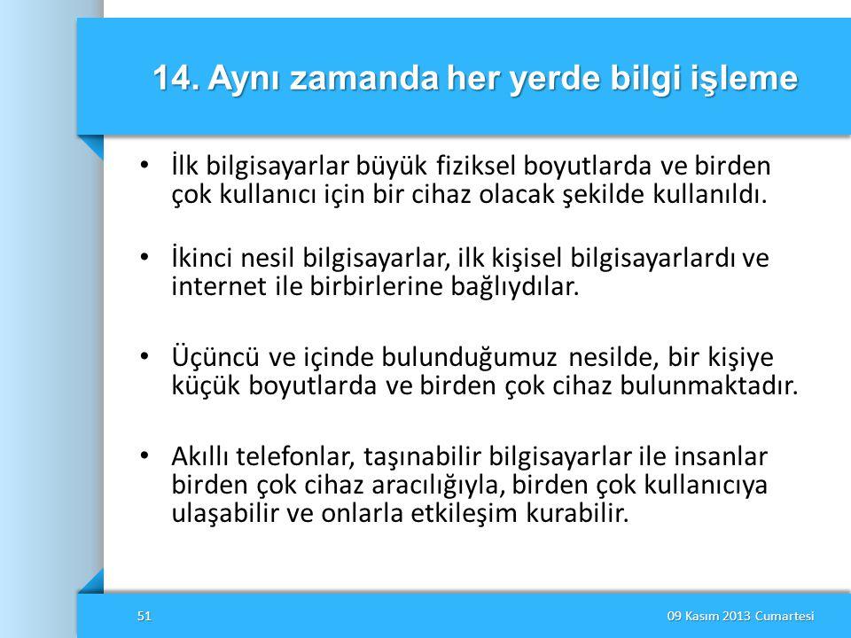 14. Aynı zamanda her yerde bilgi işleme