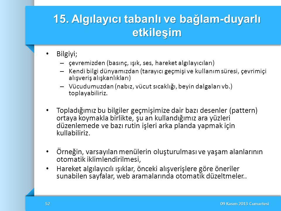 15. Algılayıcı tabanlı ve bağlam-duyarlı etkileşim