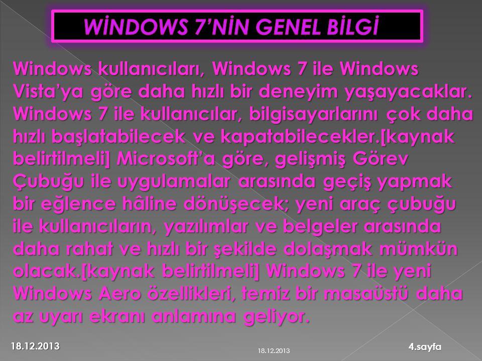 WİNDOWS 7'NİN GENEL BİLGİ