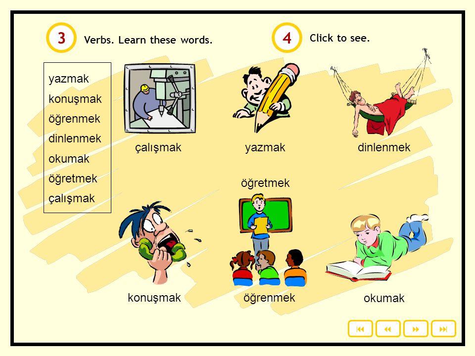 3 4 yazmak konuşmak öğrenmek dinlenmek okumak öğretmek çalışmak