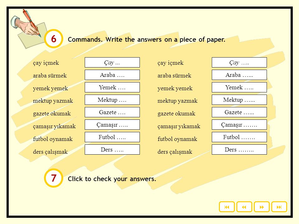 6 7 Commands. Write the answers on a piece of paper.